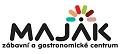 Maják - Zábavní a gastronomické centrum